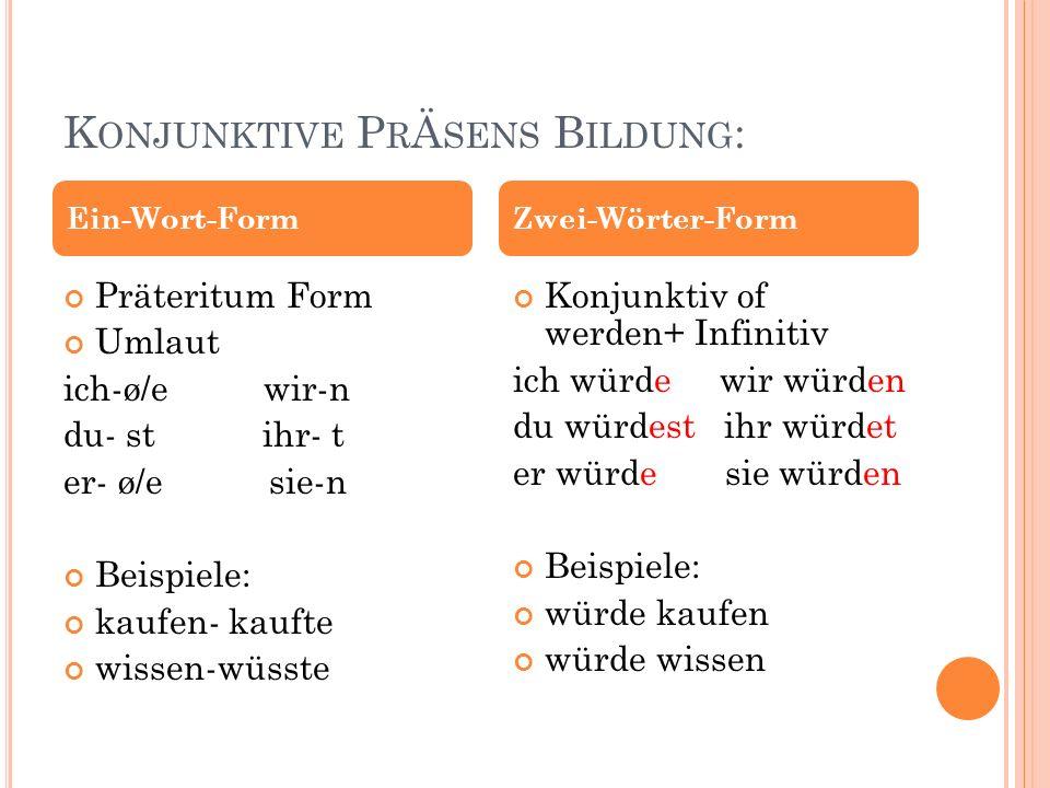 Konjunktive PrÄsens Bildung:
