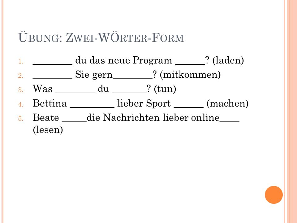 Übung: Zwei-WÖrter-Form