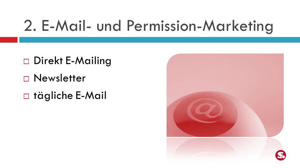 2. E-Mail- und Permission-Marketing