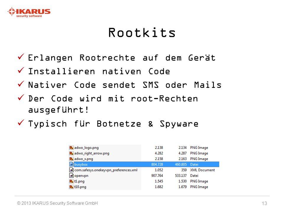 Rootkits Erlangen Rootrechte auf dem Gerät Installieren nativen Code