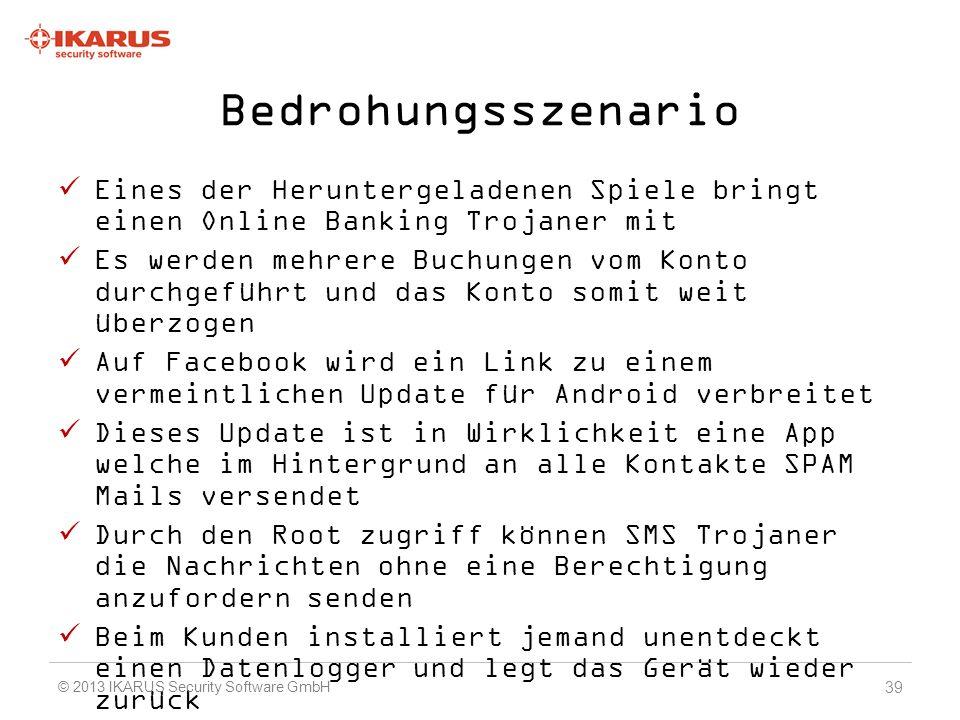 Bedrohungsszenario Eines der Heruntergeladenen Spiele bringt einen Online Banking Trojaner mit.