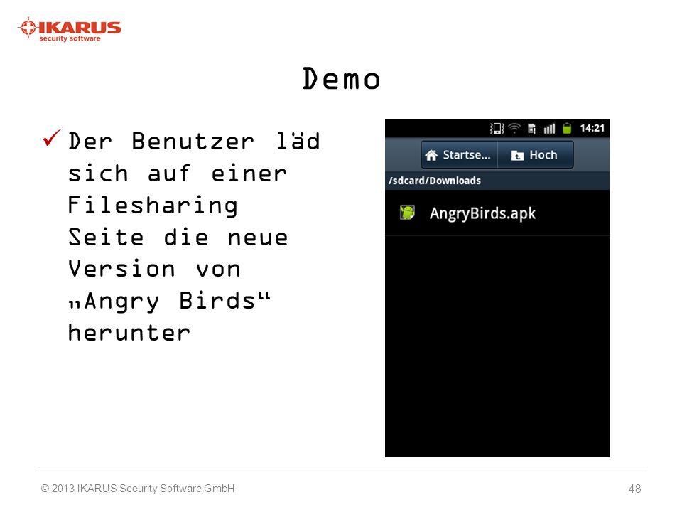 """Demo Der Benutzer läd sich auf einer Filesharing Seite die neue Version von """"Angry Birds herunter."""