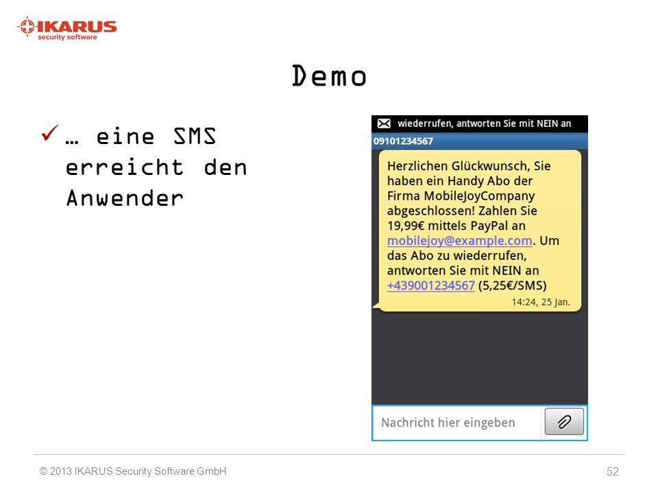 Demo … eine SMS erreicht den Anwender