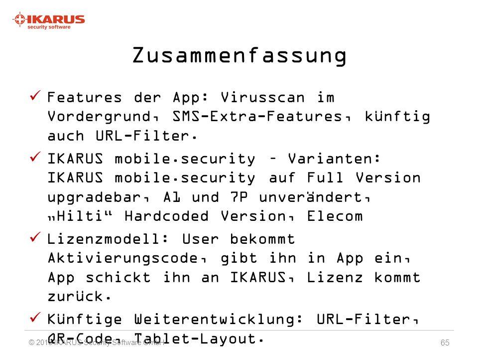 Zusammenfassung Features der App: Virusscan im Vordergrund, SMS-Extra-Features, künftig auch URL-Filter.