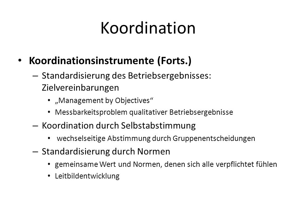Koordination Koordinationsinstrumente (Forts.)