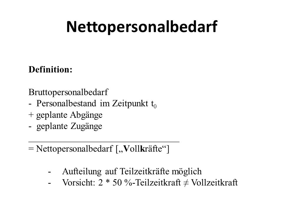 Nettopersonalbedarf Definition: Bruttopersonalbedarf