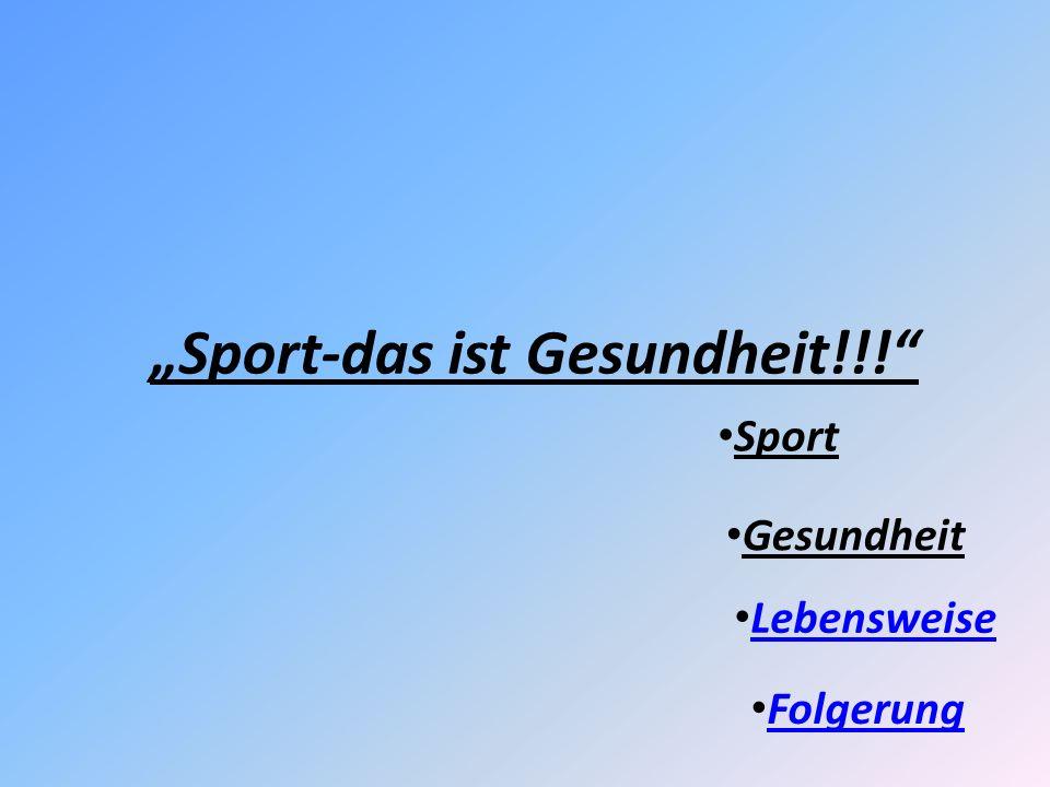 """""""Sport-das ist Gesundheit!!!"""