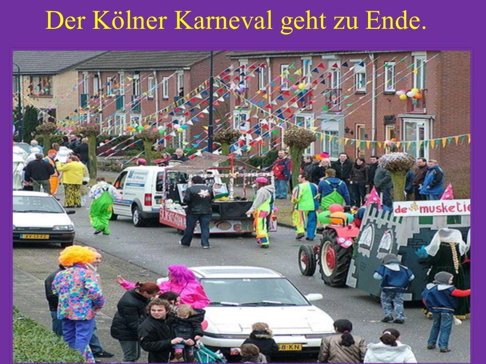 Der Kölner Karneval geht zu Ende.