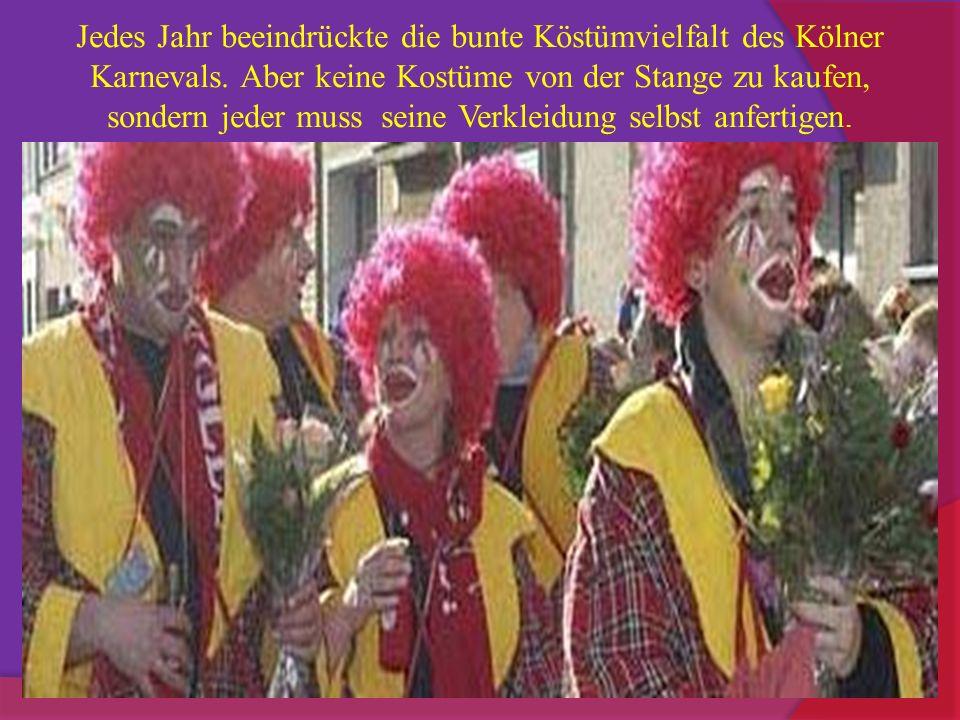 Jedes Jahr beeindrückte die bunte Köstümvielfalt des Kölner Karnevals
