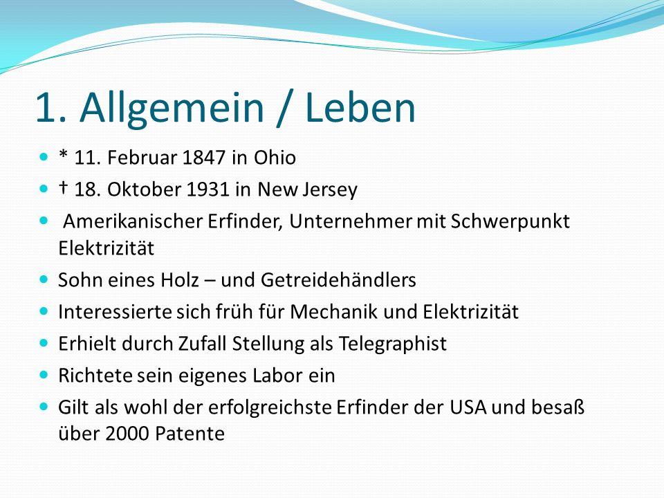 1. Allgemein / Leben * 11. Februar 1847 in Ohio