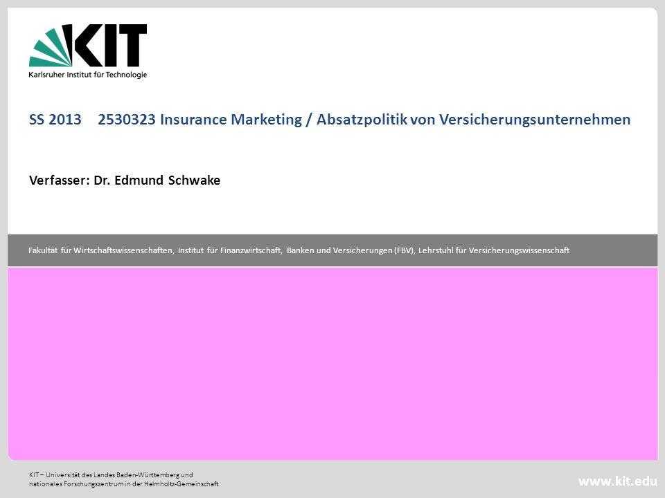 SS 2013 2530323 Insurance Marketing / Absatzpolitik von Versicherungsunternehmen