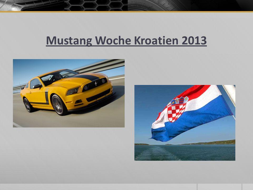 Mustang Woche Kroatien 2013
