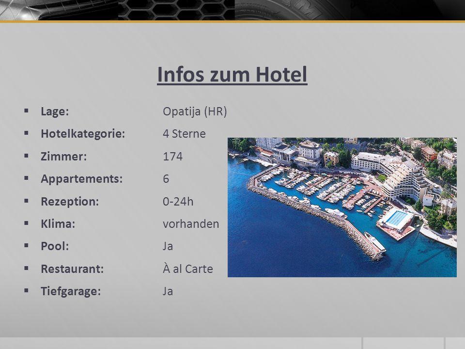 Infos zum Hotel Lage: Opatija (HR) Hotelkategorie: 4 Sterne