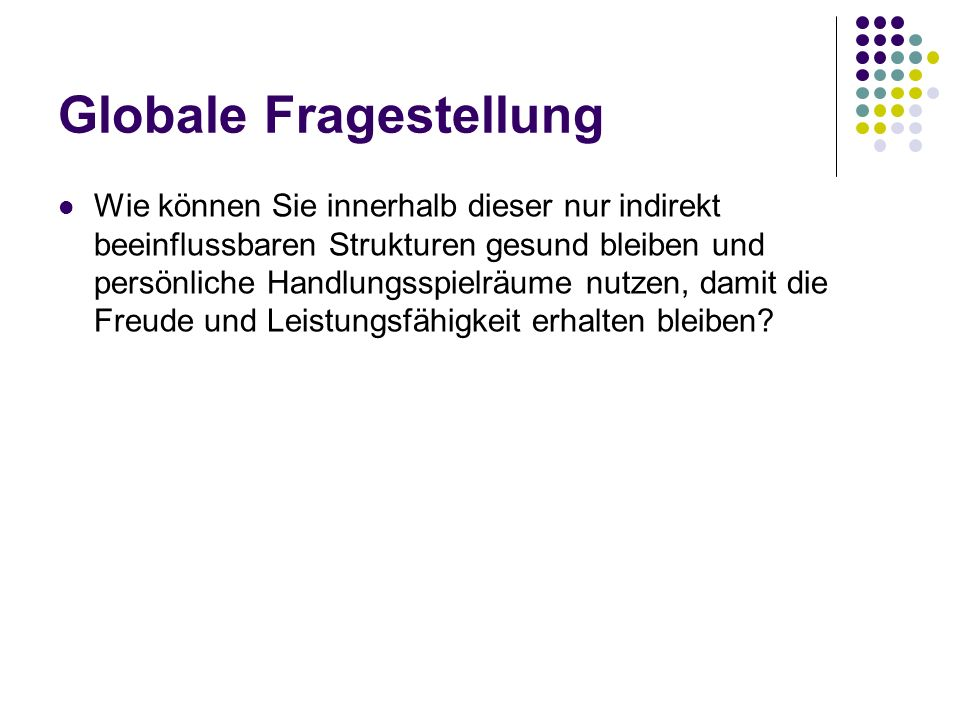 Globale Fragestellung