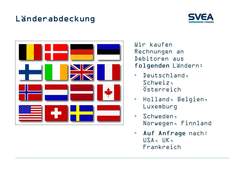 LänderabdeckungWir kaufen Rechnungen an Debitoren aus folgenden Ländern: Deutschland, Schweiz, Österreich.