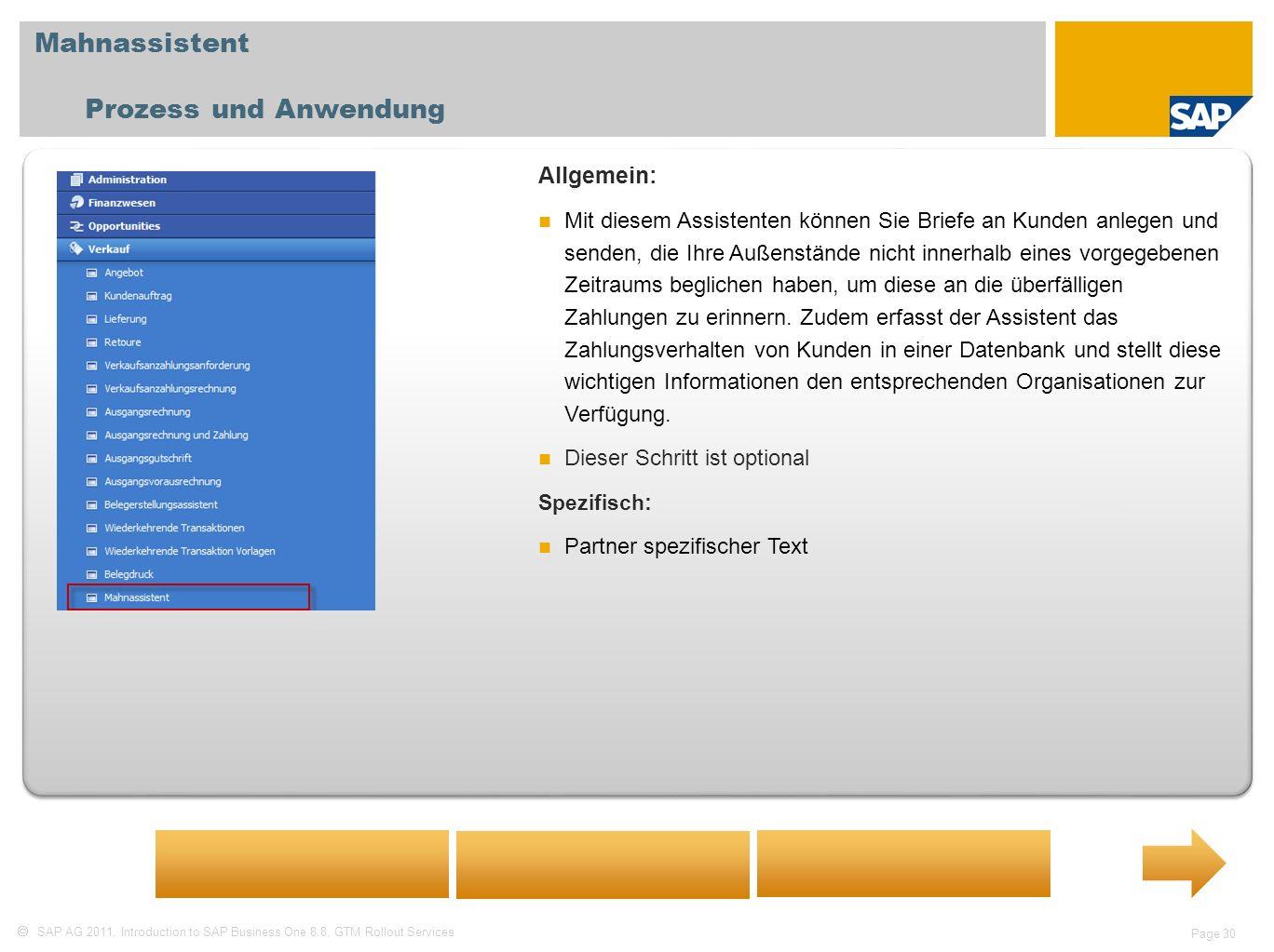 Mahnassistent Prozess und Anwendung Allgemein: