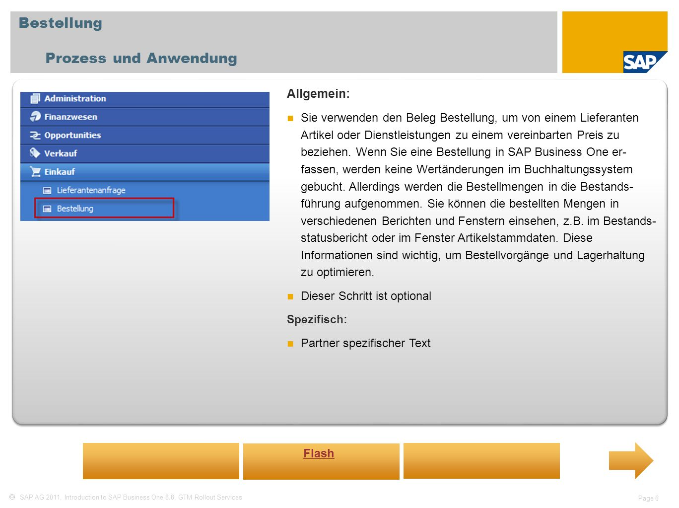 Bestellung Prozess und Anwendung Allgemein: