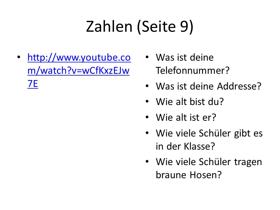 Zahlen (Seite 9) http://www.youtube.com/watch v=wCfKxzEJw7E