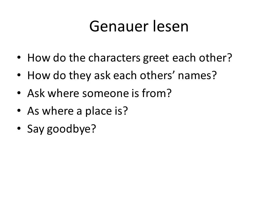 Genauer lesen How do the characters greet each other