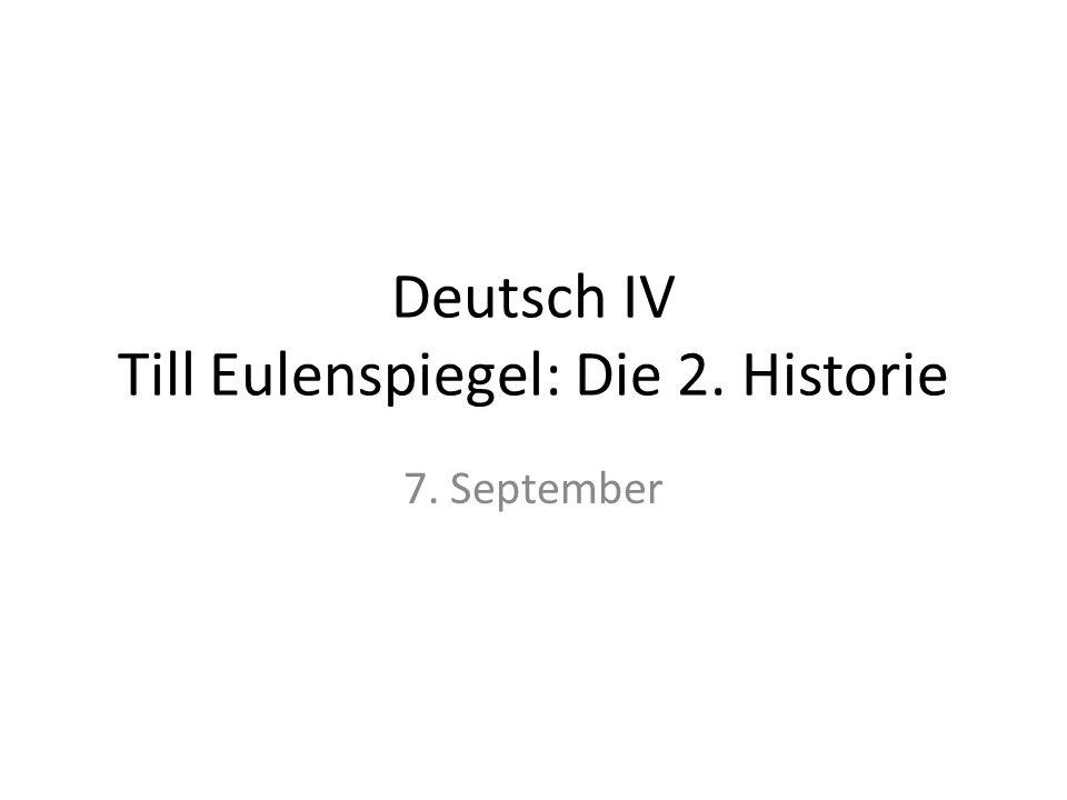Deutsch IV Till Eulenspiegel: Die 2. Historie