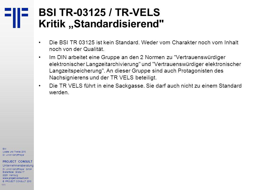 "BSI TR-03125 / TR-VELS Kritik ""Standardisierend"