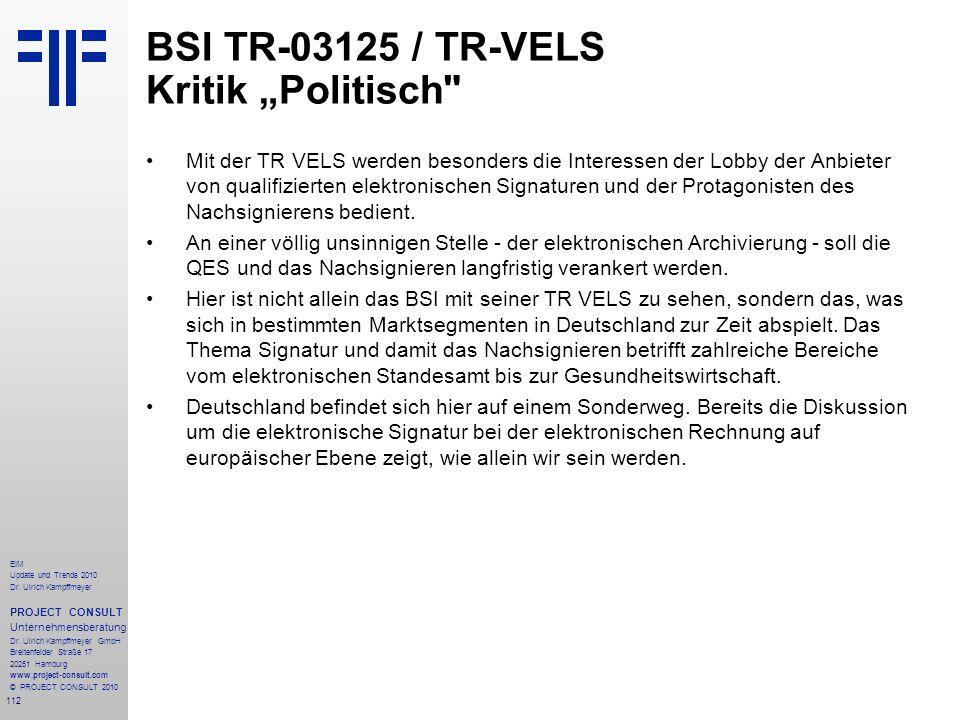 "BSI TR-03125 / TR-VELS Kritik ""Politisch"