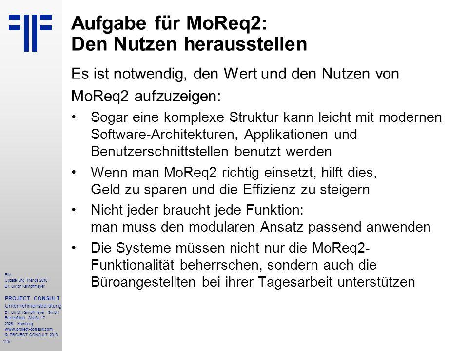 Aufgabe für MoReq2: Den Nutzen herausstellen