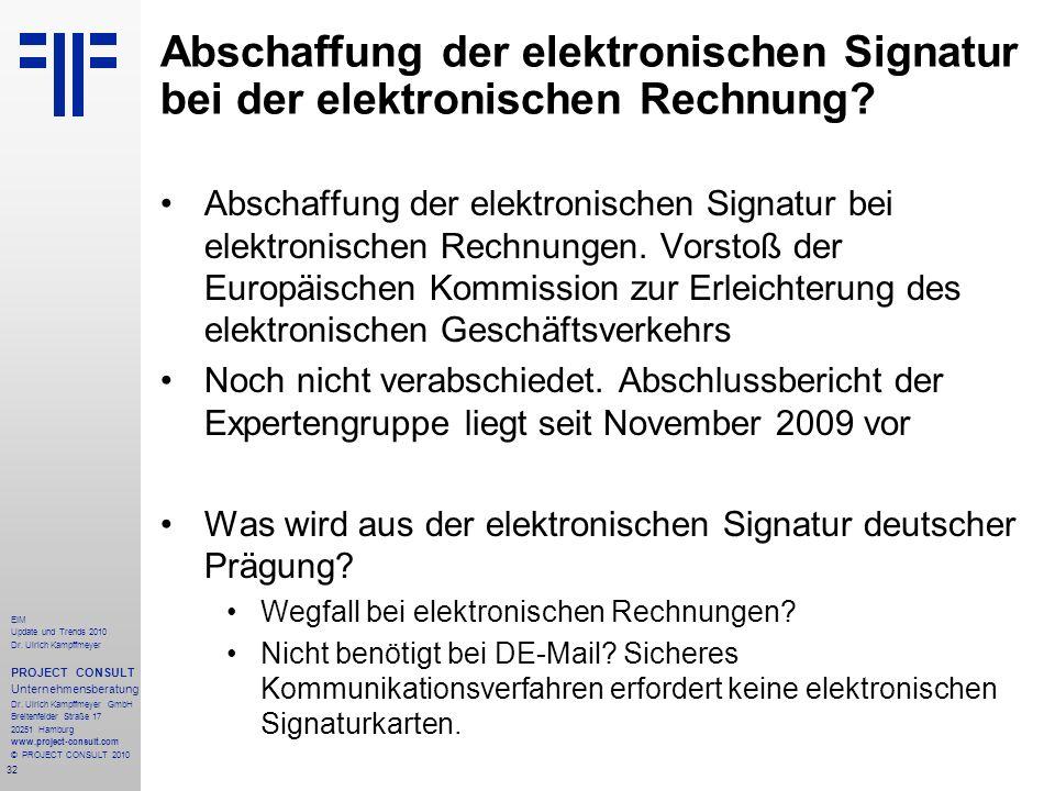 Abschaffung der elektronischen Signatur bei der elektronischen Rechnung