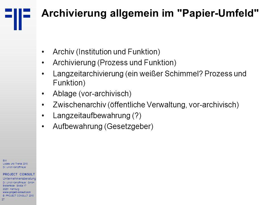 Archivierung allgemein im Papier-Umfeld