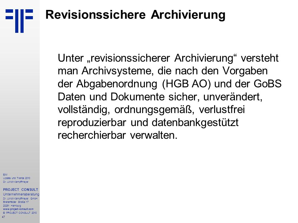 Revisionssichere Archivierung