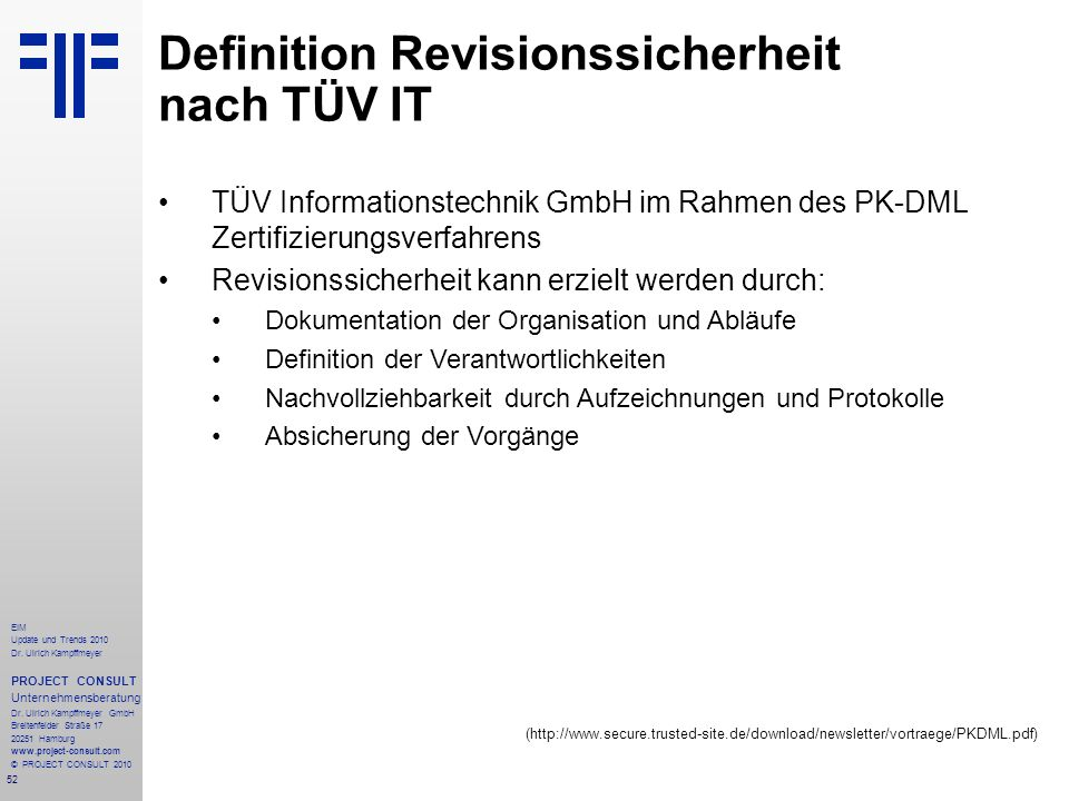 Definition Revisionssicherheit nach TÜV IT