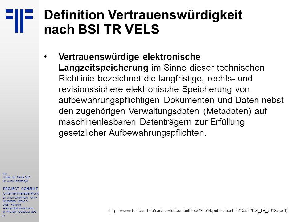 Definition Vertrauenswürdigkeit nach BSI TR VELS
