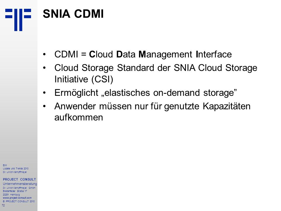 SNIA CDMI CDMI = Cloud Data Management Interface