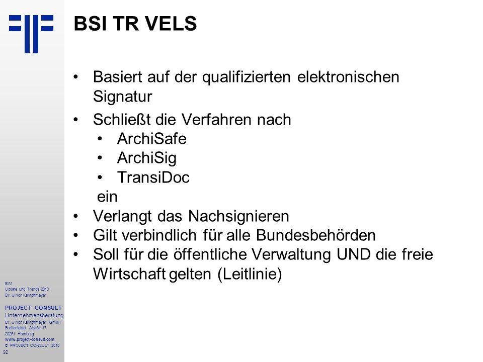 BSI TR VELS Basiert auf der qualifizierten elektronischen Signatur