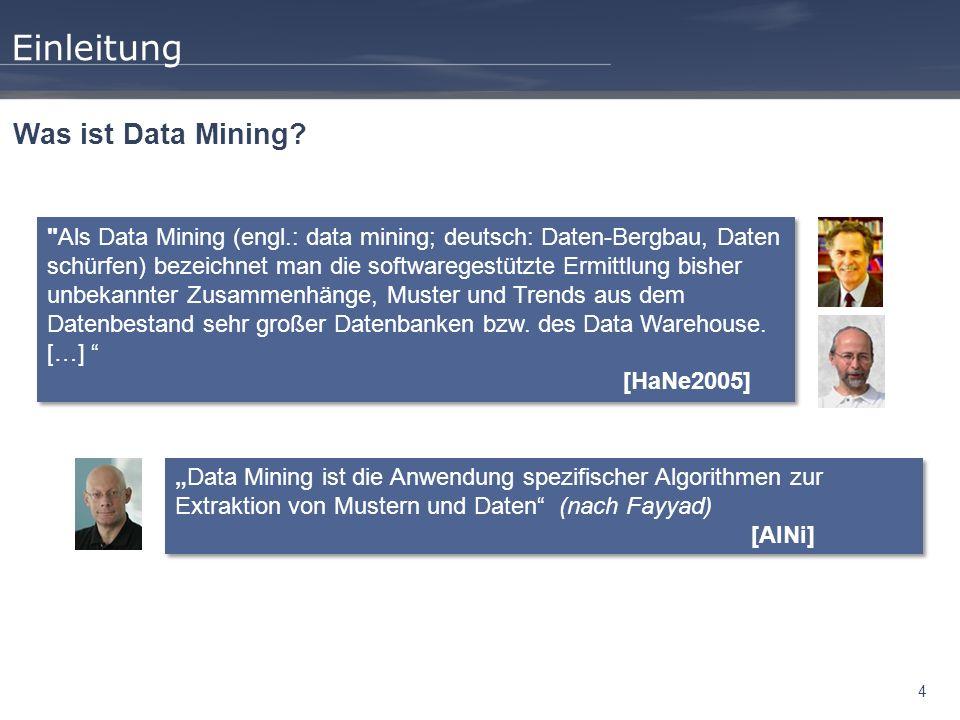 Einleitung Was ist Data Mining