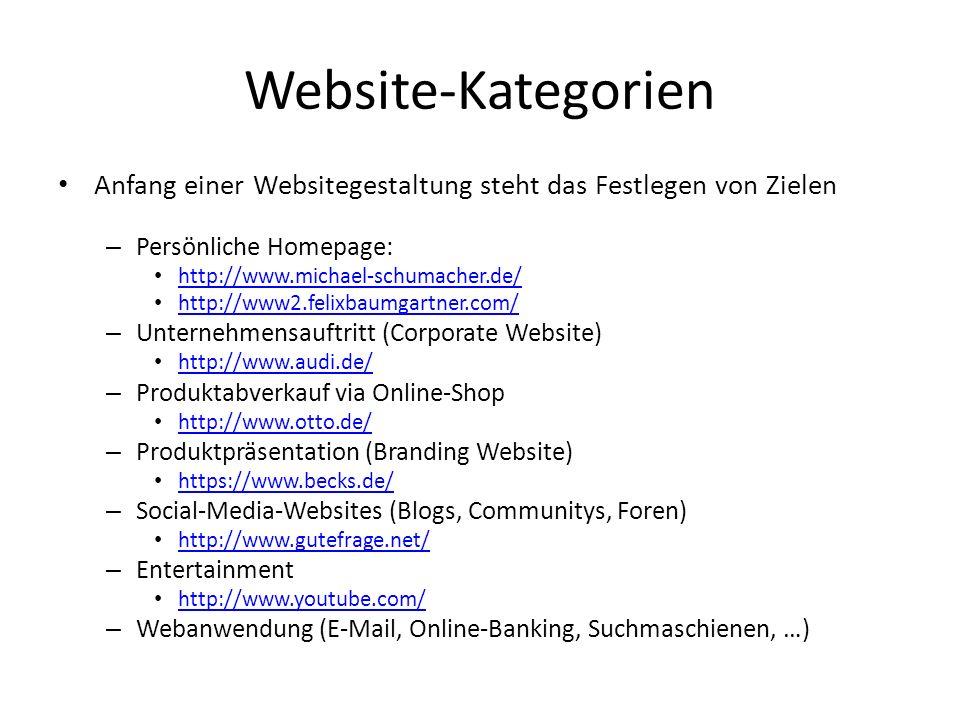 Website-Kategorien Anfang einer Websitegestaltung steht das Festlegen von Zielen. Persönliche Homepage: