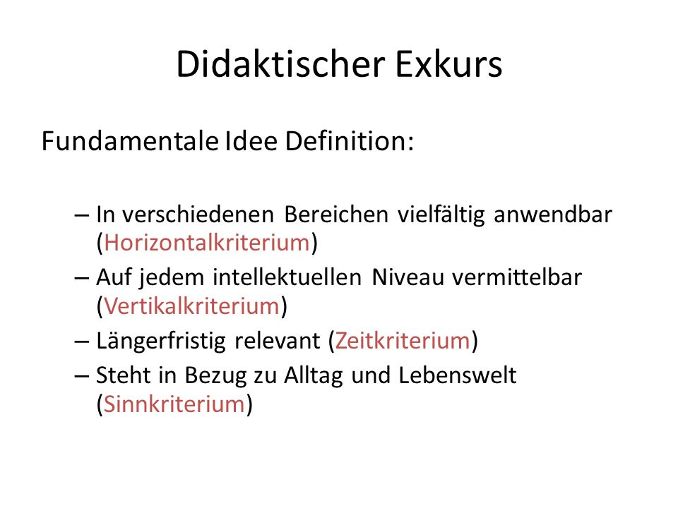 Didaktischer Exkurs Fundamentale Idee Definition: