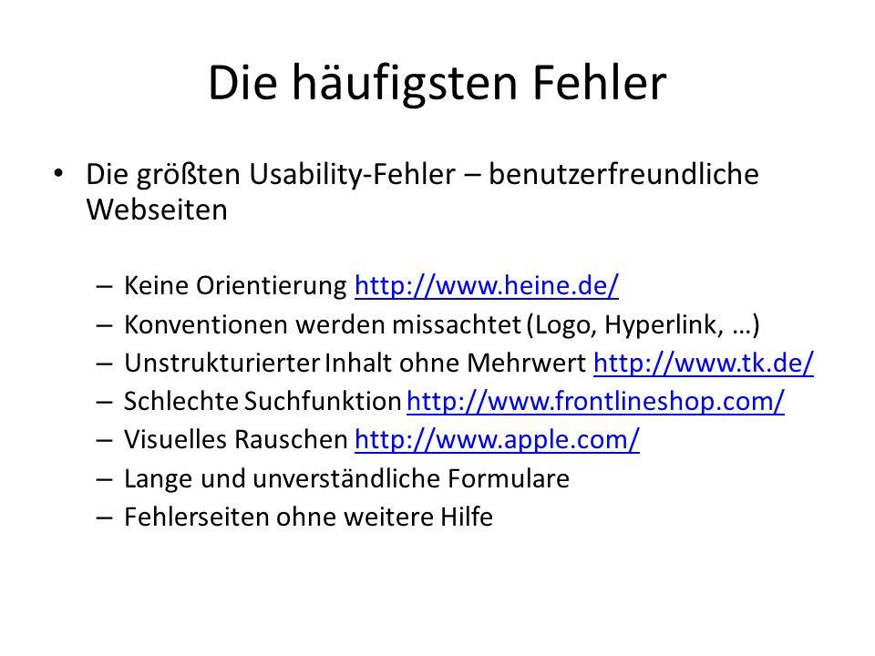 Die häufigsten Fehler Die größten Usability-Fehler – benutzerfreundliche Webseiten. Keine Orientierung http://www.heine.de/