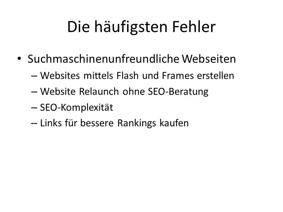 Die häufigsten Fehler Suchmaschinenunfreundliche Webseiten