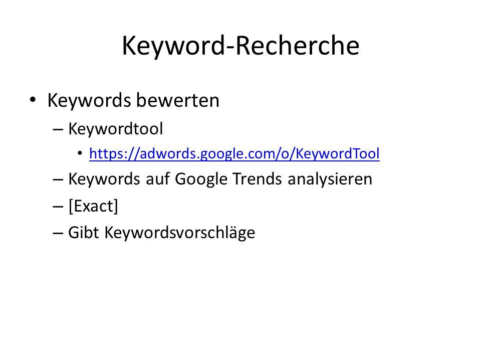 Keyword-Recherche Keywords bewerten Keywordtool