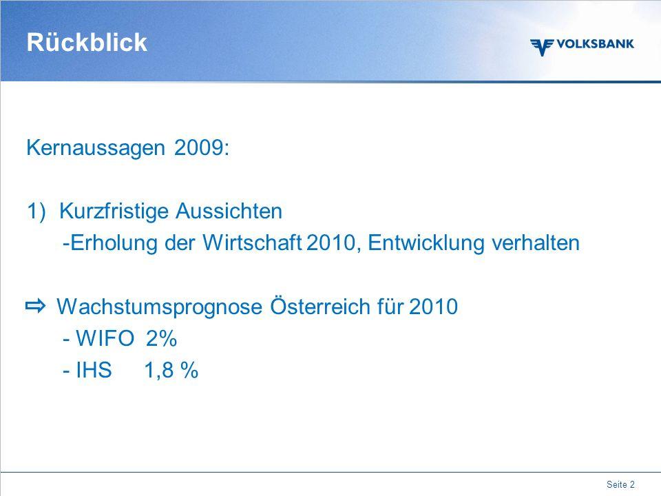 Rückblick Kernaussagen 2009: Kurzfristige Aussichten