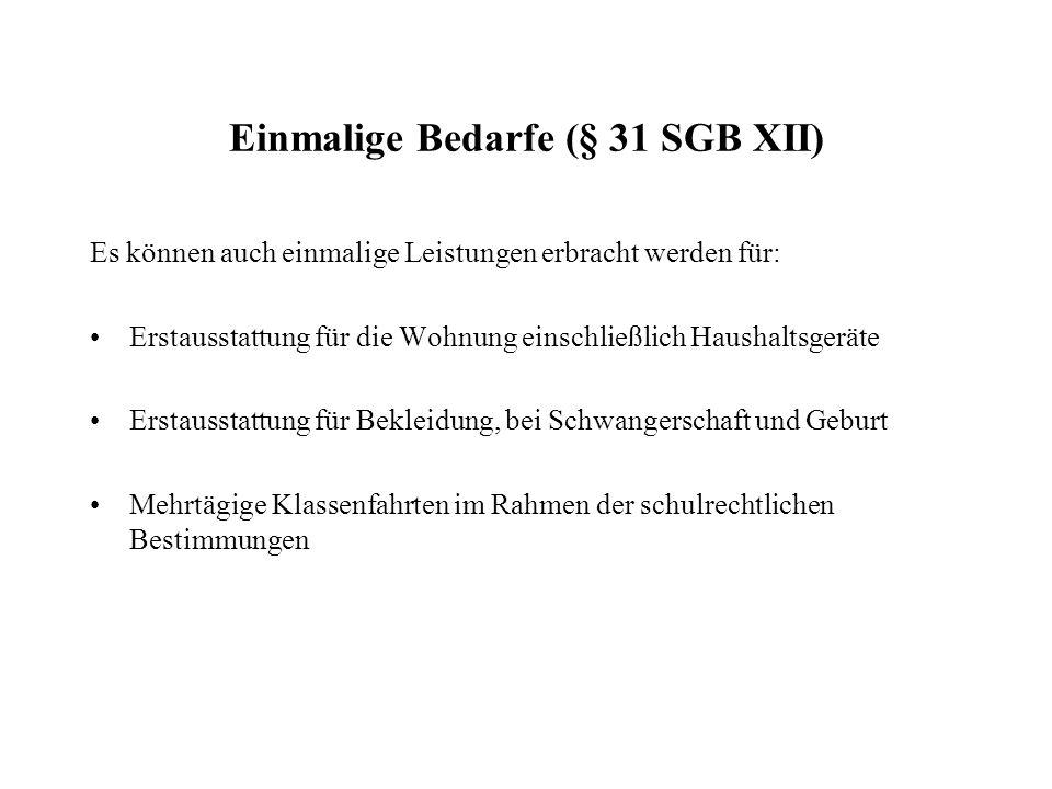 Einmalige Bedarfe (§ 31 SGB XII)