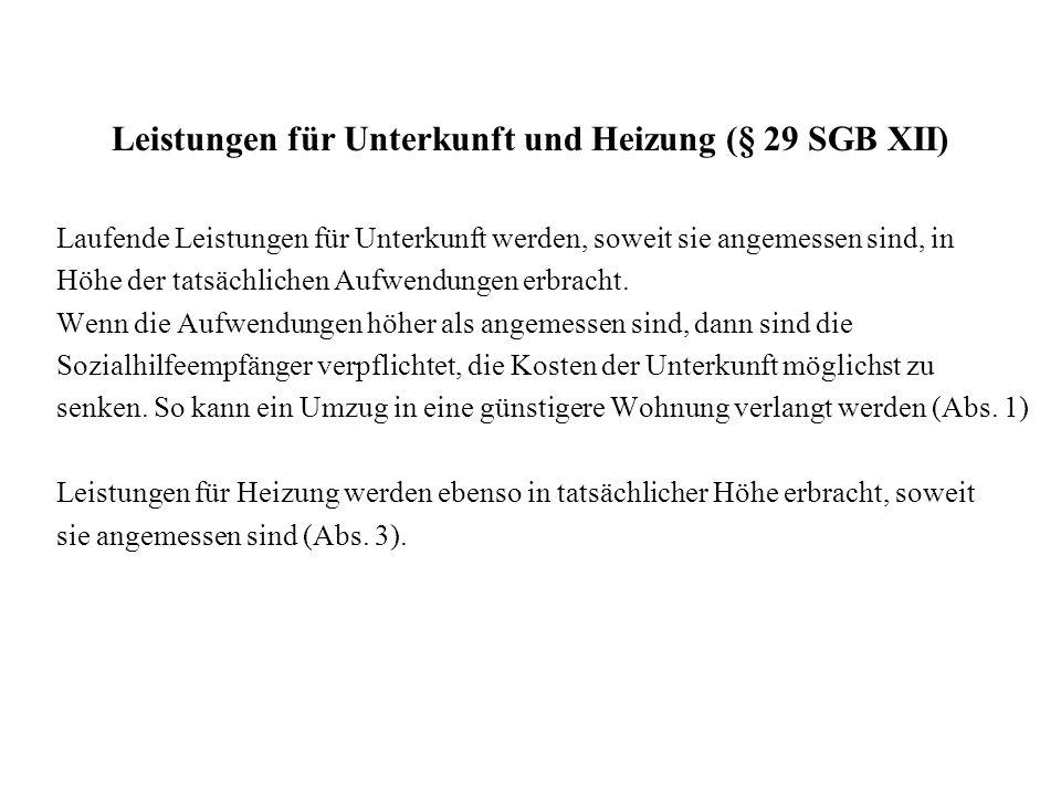 Leistungen für Unterkunft und Heizung (§ 29 SGB XII)