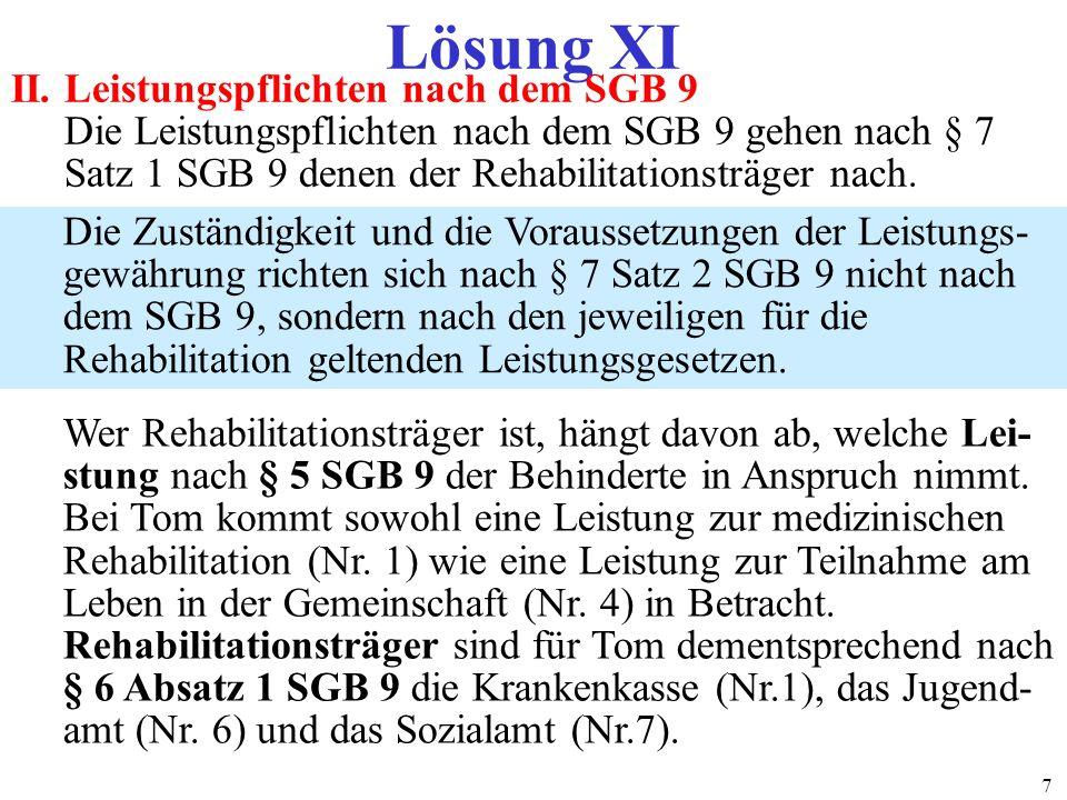 Lösung XI II. Leistungspflichten nach dem SGB 9