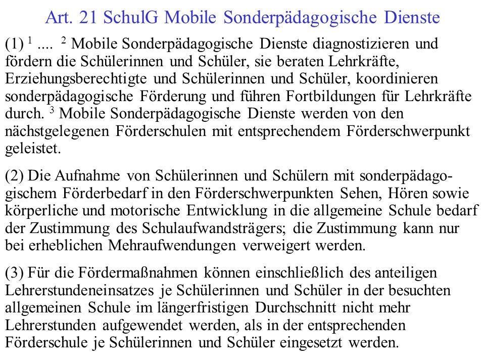 Art. 21 SchulG Mobile Sonderpädagogische Dienste
