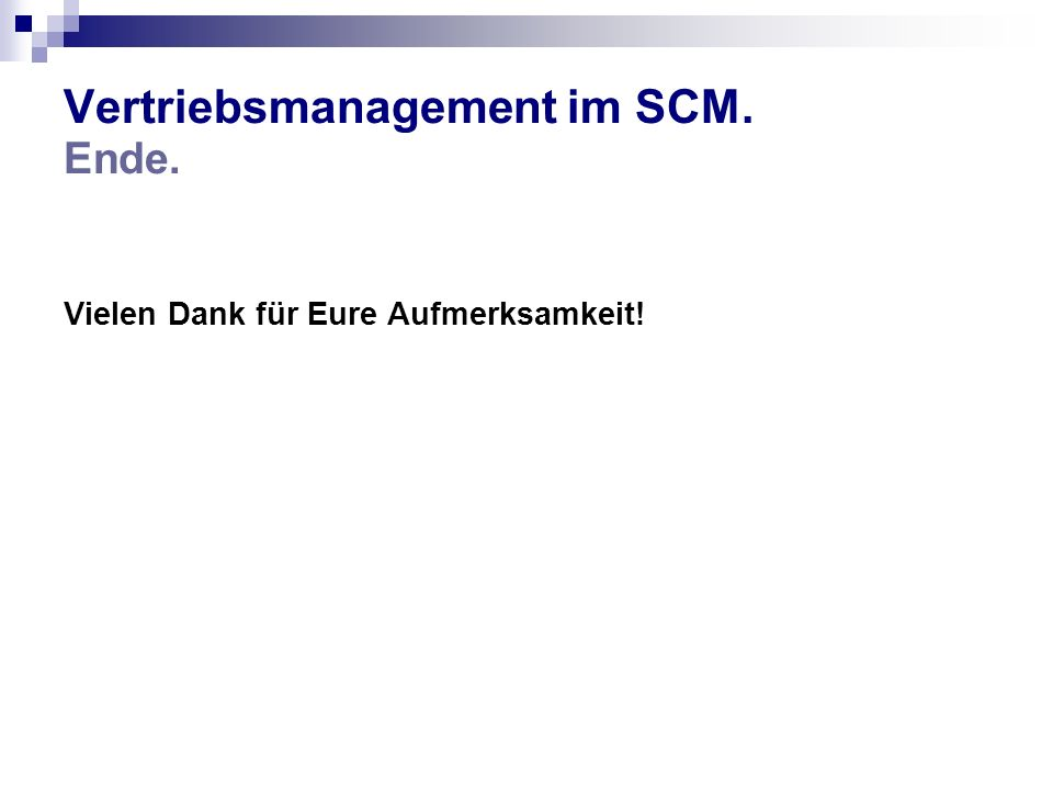 Vertriebsmanagement im SCM. Ende.