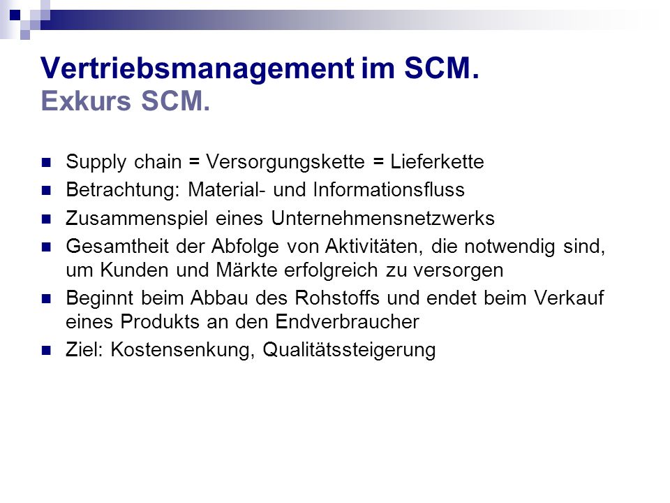 Vertriebsmanagement im SCM. Exkurs SCM.