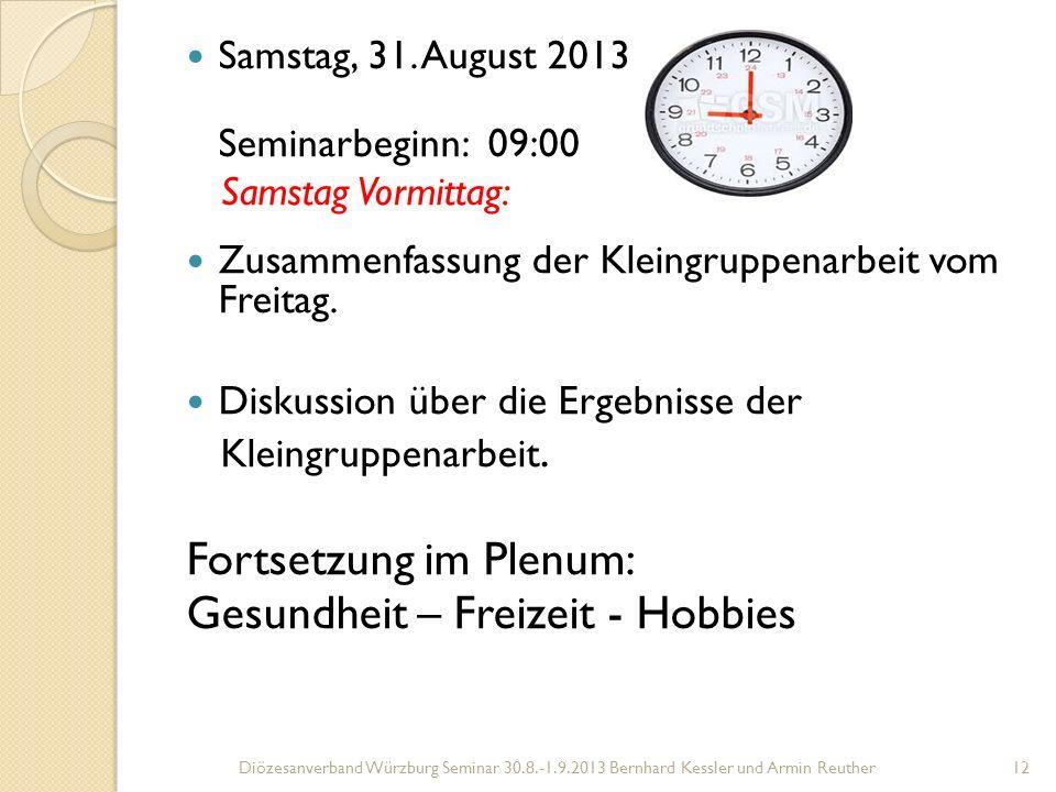 Fortsetzung im Plenum: Gesundheit – Freizeit - Hobbies