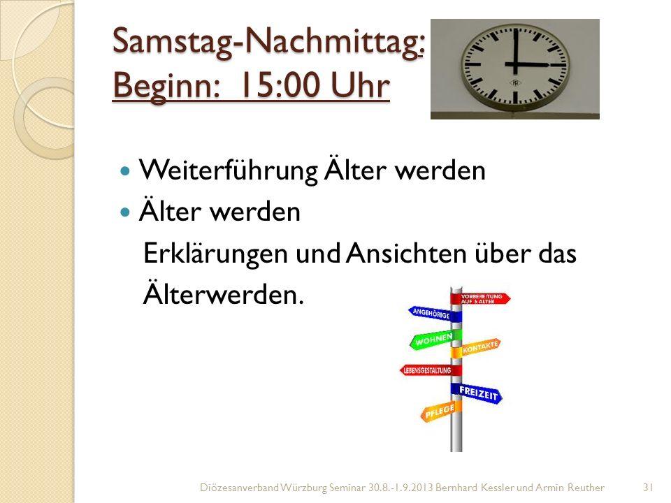 Samstag-Nachmittag: Beginn: 15:00 Uhr