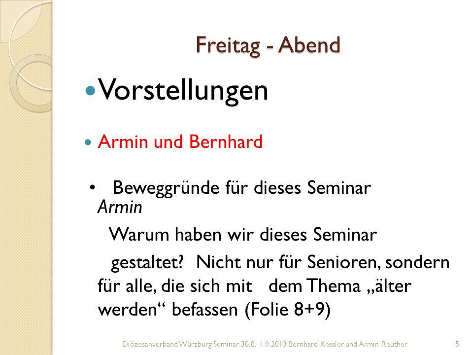 Vorstellungen Freitag - Abend Armin und Bernhard
